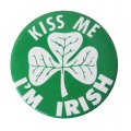 "X Large Shamrock Button - 6 Pack - ""Kiss Me I'm Irish"" - size 3.5"""